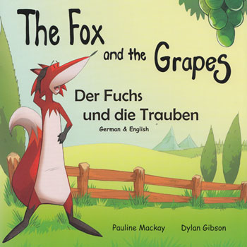 The Fox and the Grapes / Der Fuchs und die Trauben (German - English)