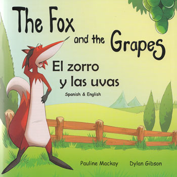 The Fox and the Grapes / El zorro y las uvas (Spanish - English)
