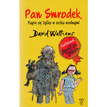 Pan Smrodek (Mr Stink in Polish)