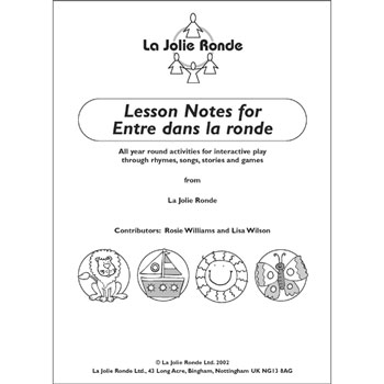 Entre dans la ronde - Additional Lesson Notes