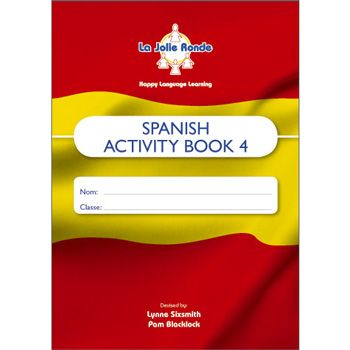 La Jolie Ronde Scheme of Work for Spanish - Pupil Activity Books For Year 4 (Pack of 10)