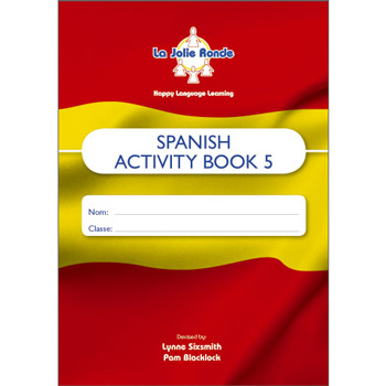 La Jolie Ronde Scheme of Work for Spanish - Pupil Activity Books For Year 5 (Pack of 10)