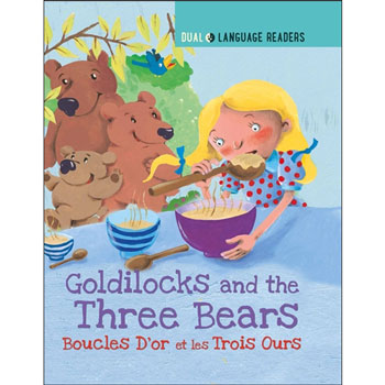 French Dual Language Readers - Goldilocks and the Three Bears: Boucle D'or et Les Trois Ours