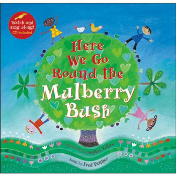 Here We Go Round the Mulberry Bush (Multicultural Edition)
