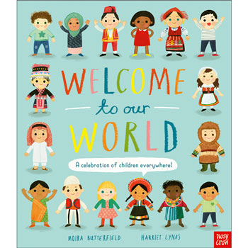 Welcome to our World - A celebration of children everywhere!