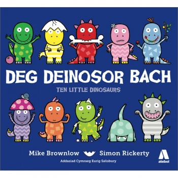 Deg Deinosor Bach / Ten Little Dinosaurs