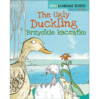 Polish Dual Language Readers: The Ugly Duckling / Brzydkie Kaczątko