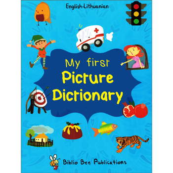 My First Picture Dictionary: English-Lithuanian