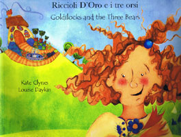 Goldilocks & The Three Bears / Riccioli D'Oro e i tre orsi (Italian)
