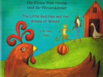 The Little Red Hen / Die Kleine Rote Henne (German)