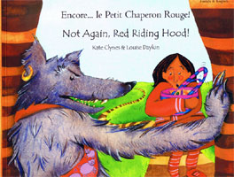 Not Again, Red Riding Hood! / Encore..le Petit Chaperon Rouge! (French)