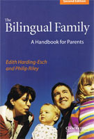 The Bilingual Family - A Handbook for Parents