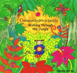 Walking Through the Jungle / Caminando por la jungla (Spanish - English)