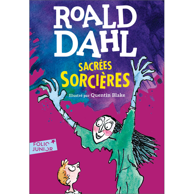 The Witches in French | Sacrées Sorcières | 9782070601592 - Little Linguist