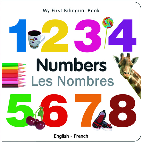 My First Bilingual Book - Numbers (French - English)