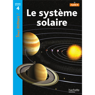 Tous lecteurs niveau 4 le syst me solaire little - Systeme solaire nice ...
