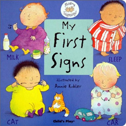 Baby Signing: My First Signs (BSL)