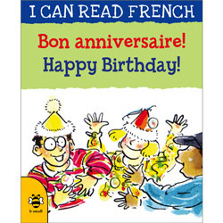 I can read French - Bon anniversaire ! / Happy Birthday!