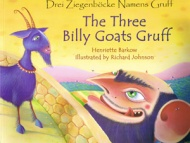 The Three Billy Goats Gruff / Drei Ziegenböcke Namens Gruff (German - English)