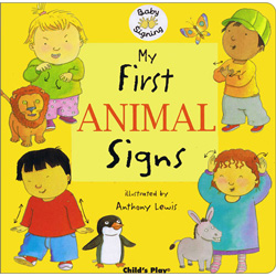 Baby Signing: My First Animal Signs (BSL)