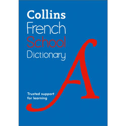 Collins French School Dictionary (5th Edition)