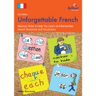 Unforgettable French - Memory Tricks to Help You Learn & Remember French Grammar (Photocopiable)