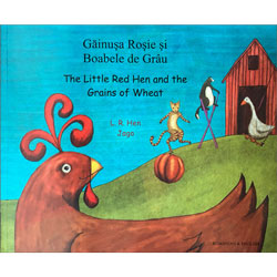 The Little Red Hen & The Grains of Wheat - Romanian & English