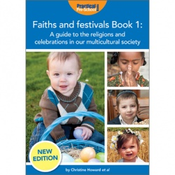 Faiths and Festivals (Practical Pre-School) - Book 1