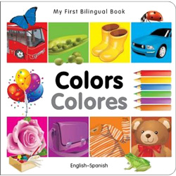 My First Bilingual Book - Colours (Spanish & English)