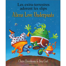 Aliens Love Underpants - French & English  / Les extra-terrestres adorent les slips