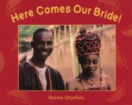 Here Comes our Bride ! - An African Wedding Story