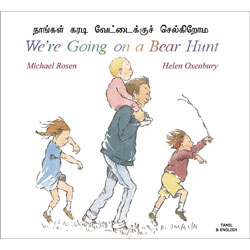 We're Going on a Bear Hunt: Tamil & English