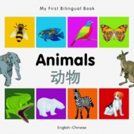 My First Bilingual Book - Animals (Chinese - English)