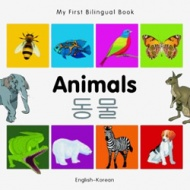 My First Bilingual Book - Animals (Korean - English)