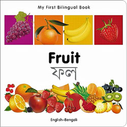 My First Bilingual Book: Fruit (Bengali - English)