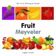 My First Bilingual Book - Fruit (Turkish - English)