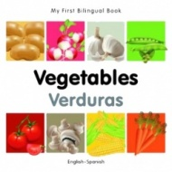 My First Bilingual Book - Vegetables (Spanish - English)