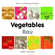 My First Bilingual Book - Vegetables (Vietnamese - English)