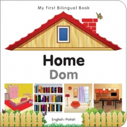 My First Bilingual Book - Home (Polish - English)