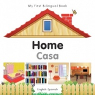 My First Bilingual Book - Home (Spanish - English)