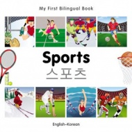 My First Bilingual Book - Sports (Korean - English)