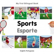 My First Bilingual Book - Sports (Portuguese - English)