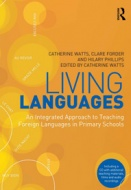 Living Languages - An Integrated Approach to Teaching Foreign Languages in Primary Schools