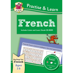 CGP Practise & Learn French: Ages 7 - 9