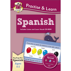 CGP Practise & Learn Spanish: Ages 5 - 7