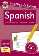 CGP Practise & Learn Spanish: Ages 9 - 11
