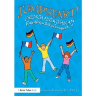 Jumpstart ! French and German Engaging activities for ages 7-12