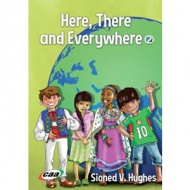 Here, There and Everywhere 2