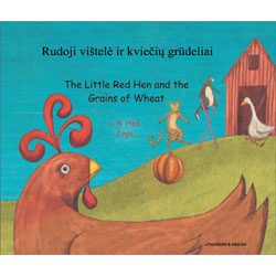 The Little Red Hen & The Grains of Wheat: Lithuanian & English