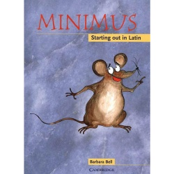 Minimus - Starting out in Latin: Pupil's Book